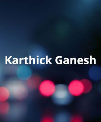 Karthick Ganesh